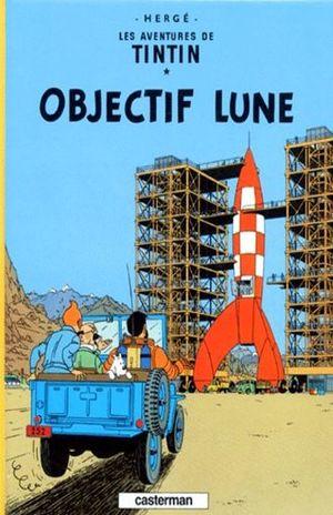 Les aventures de Tintin. Objectif lune / Vol. 16 / pd.