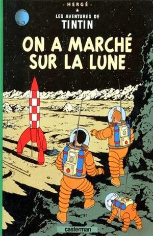 Les aventures de Tintin. On a marche sur la lune / vol. 17 / pd.