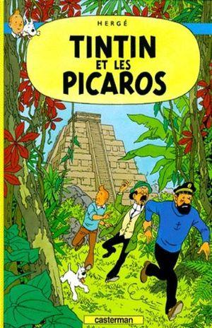 Les aventures de Tintin. Tintin et les picaros / vol. 23 / pd.