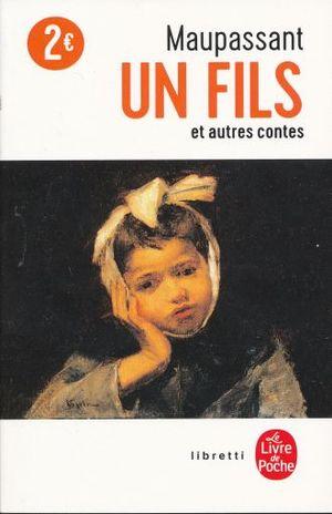 UN FILS ET AUTRES CONTES / 3 ED.