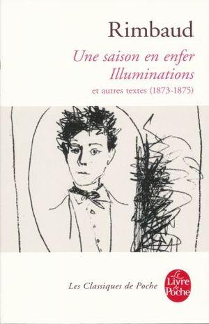 UNE SAISON EN ENFER ILLUMINATIONS ET AUTRES TEXTES 1873 - 1875 / 15 ED.