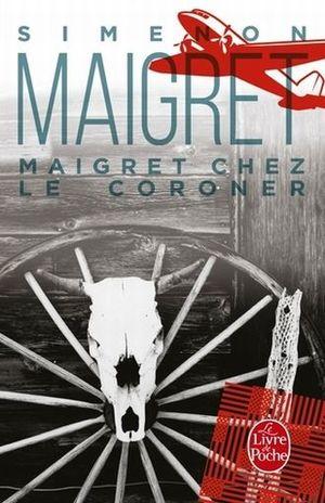 MAIGRET. MAIGRET CHEZ LE CORONER / 4 ED.