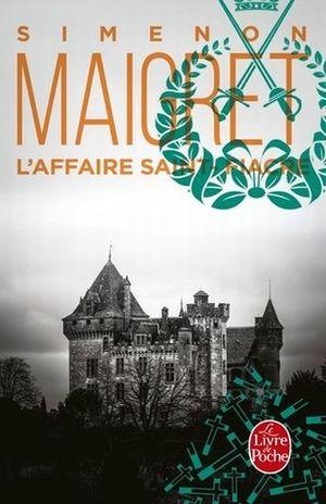 MAIGRET. L AFFAIRE SAINT FIACRE / 16 ED.