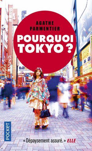 POURQUOI TOKYO (POCKET)