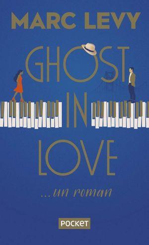 Ghost in love... un roman