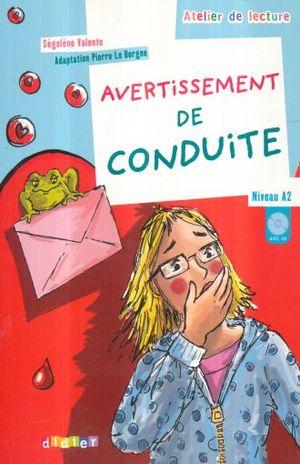 AVERTISSEMENT DE CONDUITE. NIVEAU A2 (INCLUYE CD)