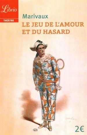 LE JEU DE L AMOUR ET DU HASARD