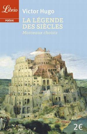 LA LEGENDE DES SIECLES. MORCEAUX CHOISIS