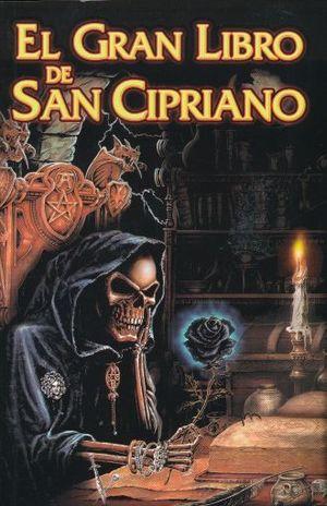 GRAN LIBRO DE SAN CIPRIANO, EL