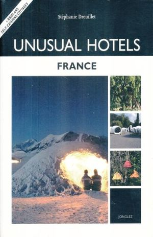UNUSAL HOTELS FRANCE