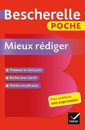BESCHERELLE POCHE MIEUX REDIGER