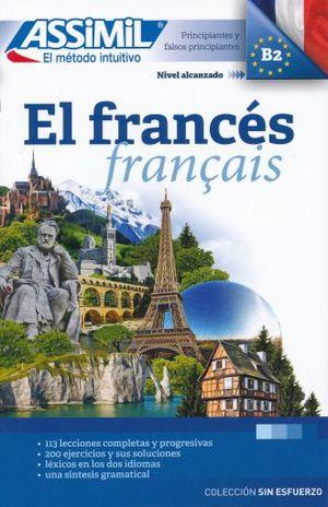 FRANCES, EL. PRINCIPIANTES Y FALSOS PRINCIPIANTES B2. ASSIMIL EL METODO INTUITIVO