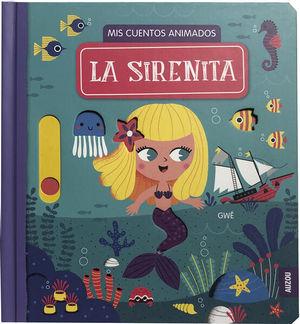 La sirenita. Mis cuentos animados / pd.