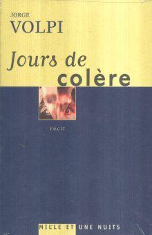 JOURS DE COLERE