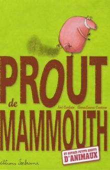 PROUT DE MAMMOUTH