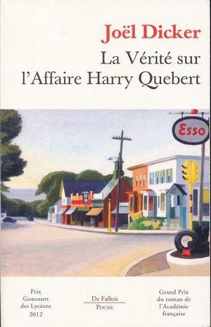 LA VERITE SUR LAFAIRE HARRY QUEBERT