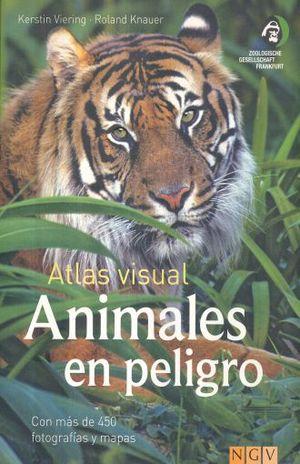 ATLAS VISUAL ANIMALES EN PELIGRO / PD.