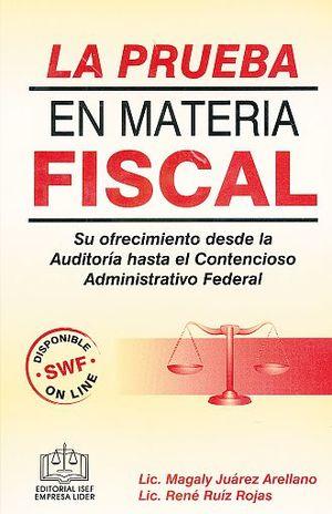 PRUEBA EN MATERIA FISCAL, LA / 13 ED.