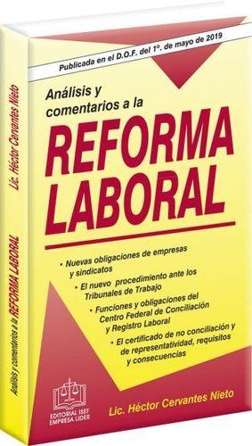 ANALISIS Y COMENTARIOS DE LA REFORMA LABORAL