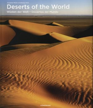 DESERTS OF THE WORLD / WUSTEN DER WELT / DESIERTOS DEL MUNDO / PD.