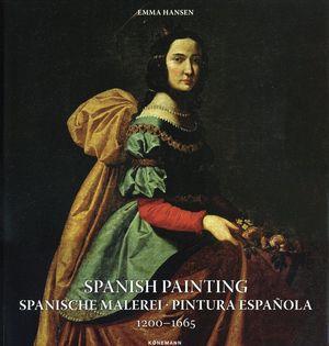 SPANISH PAINTING / SPANISCHE MALEREI / PINTURA ESPAÑOLA 1200 - 1665 / PD.
