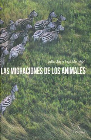 MIGRACIONES DE LOS ANIMALES, LAS / PD.