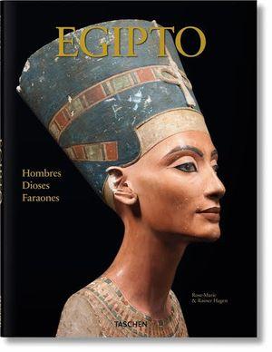EGIPTO. HOMBRES DIOSES FARAONES