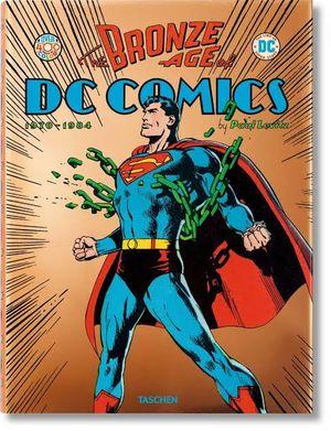 BRONZE AGE DC COMICS 1970 - 1984, THE
