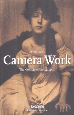 CAMERA WORK. THE COMPLETE PHOTOGRAPHS / PD.