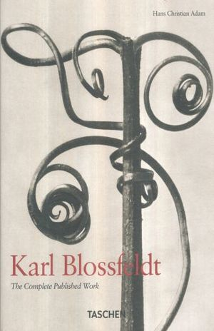 KARL BLOSSFELDT. THE COMPLETE PUBLISHED WORK 1865 - 1932 / PD.