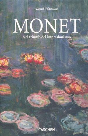 MONET O EL TRIUNFO DEL IMPRESIONISMO / PD.