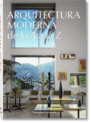 ARQUITECTURA MODERNA DE LA A LA Z / PD.