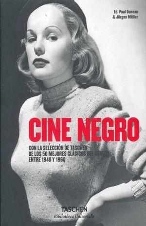 CINE NEGRO LOS MEJORES CLASICOS DEL GENERO ENTRE 1940 Y 1960 / PD.