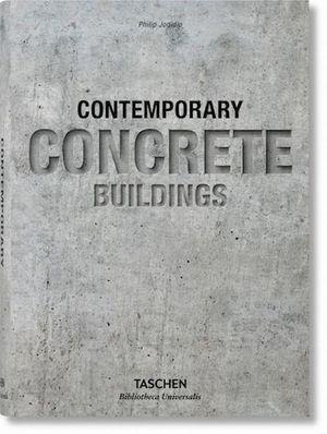 CONTEMPORARY CONCRETE BUILDINGS. BIBLIOTHECA UNIVERSALIS. ITALIANO / ESPAÑOL / PORTUGUES / PD.