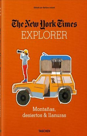 THE NEW YORK TIMES EXPLORER. MONTAÑAS DESIERTOS & LLANURAS / PD.