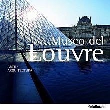 MUSEO DEL LOUVRE ARTE Y ARQUITECTURA