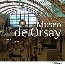 MUSEO DE ORSAY ARTE Y ARQUITECTURA