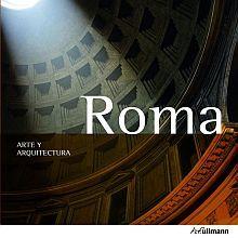 ROMA ARTE Y ARQUITECTURA