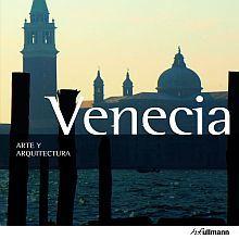 VENECIA. ARTE Y ARQUITECTURA