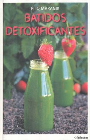 BATIDOS DETOXIFICANTES / PD.