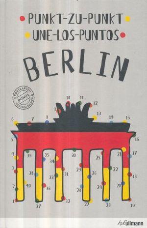 UNE LOS PUNTOS BERLIN / BERLIN PUNK T ZU PUNK T / PD.