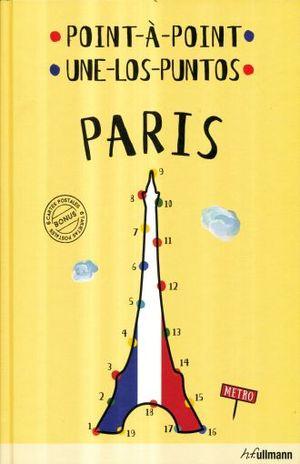 PARIS UNE LOS PUNTOS / POINT A POINT / PD.