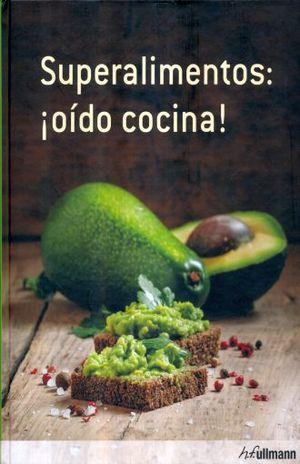 SUPERALIMENTOS OIDO COCINA / PD.