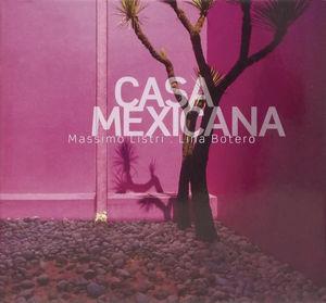 CASA MEXICANA / PD.