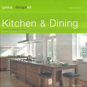 KITCHEN & DINING / GREEN DESIGNED / PD.