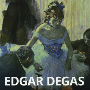 EGDAR DEGAS / PD.