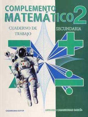 COMPLEMENTO MATEMATICO 2. CUADERNO DE TRABAJO. SECUNDARIA