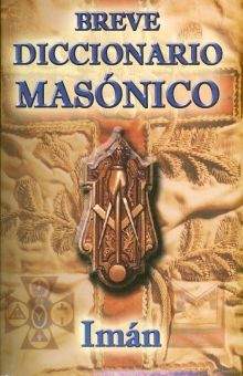 BREVE DICCIONARIO MASONICO