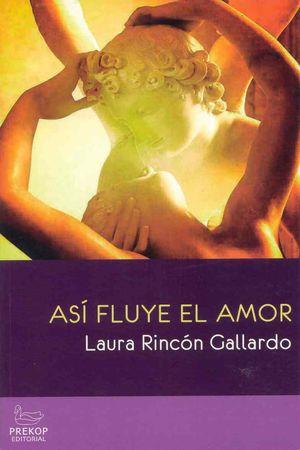 ASI FLUYE EL AMOR