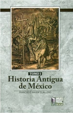 HISTORIA ANTIGUA DE MEXICO / 2 TOMOS